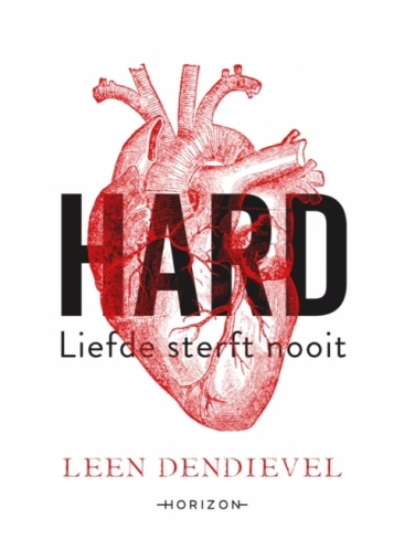 HARD door Leen Dendievel